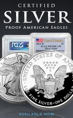 Certified Silver Proof American Eagles. Now Available!