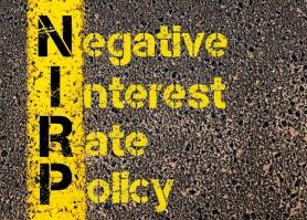Negative interest rate policy and Intensifying recession fears, volatile financial markets and moves toward negative rates