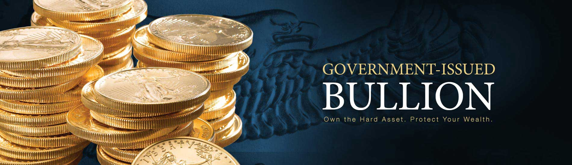 Stack of gold american eagle bullion coins against a dark background with the text Government-Issued Bullion