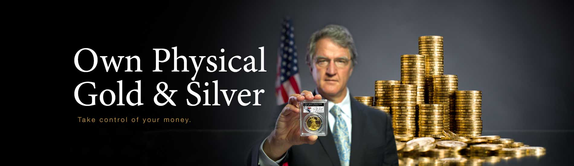 Philip Diehl holding a graded gold coin, a stack of gold coins behind him and the message Own Physical Gold & Silver
