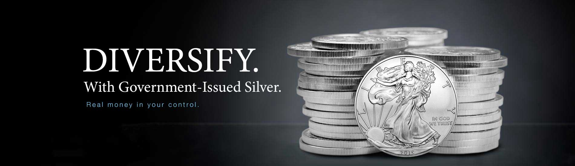 Stack of silver american eagle coins against a dark background with the text DIVERSIFY With Government-Issued Silver.