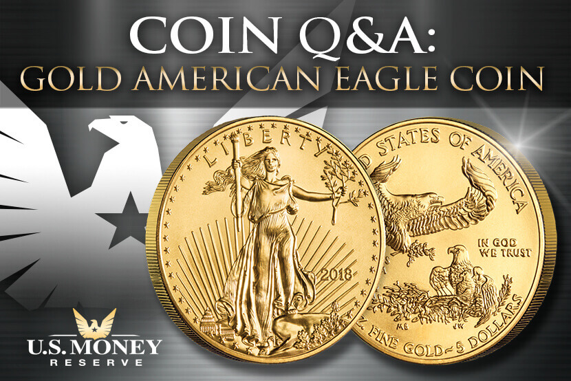 Coin Q and A - Gold American Eagle Coin