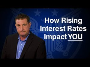 How Rising Interest Rates Impact You