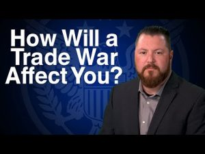How Will A Trade War Affect You?