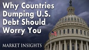 Why Countries Dumping U.S. Debt Should Worry You
