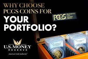 Why choose PCGS coins for your portfolio?