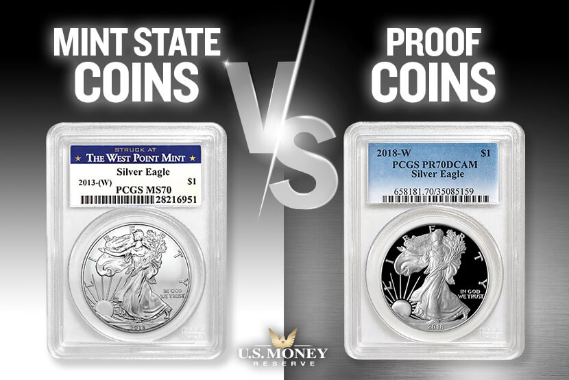 Mint State Silver Coins vs Proof Silver Coins