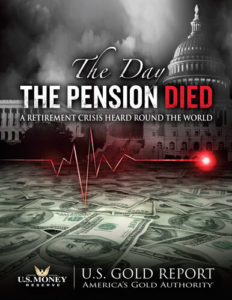 Front Cover of U.S. Money Reserve Special Report, The Day the Pension Died