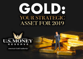 Gold: Your Strategic Asset for 2019