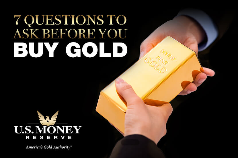 Ask Your Gold Company These Important Questions Before Buying Gold