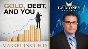 Gold, debt, and you