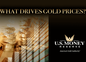U.S. Money Reserve Explains What Drives Gold Prices Up and Down