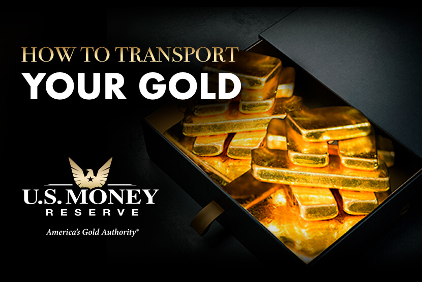 How to Transport Your Gold