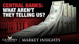 central banks what aren't they telling us