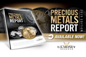 Precious Metals Report 2019 Edition: Available Now from U.S. Money Reserve