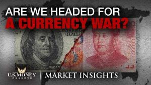 are we headed for a currency war yuan versus dollar
