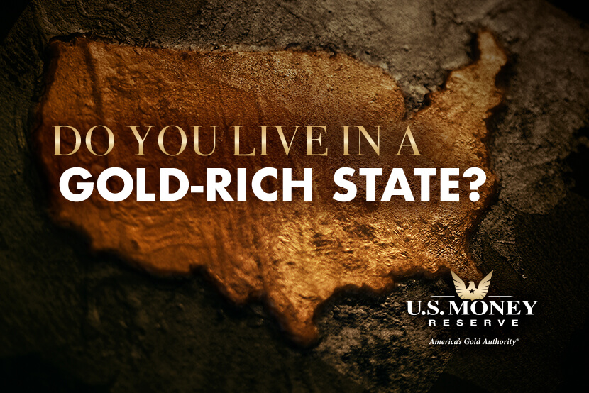 Do You Live in a Gold-Rich State?