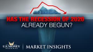 Has the Recession of 2020 Already Begun