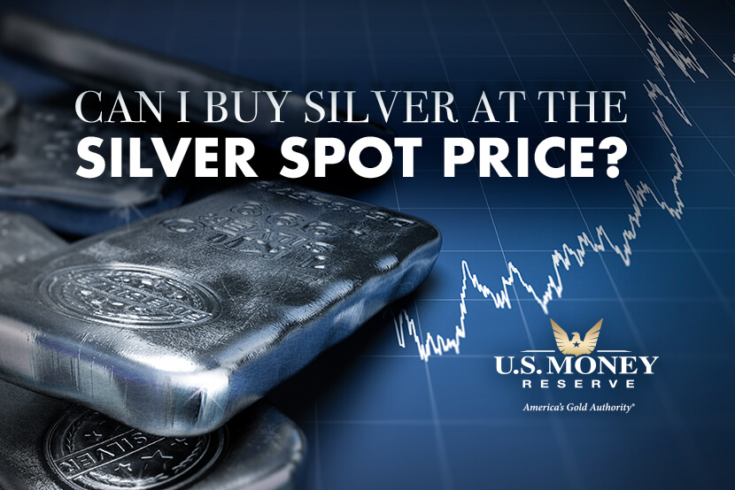 Can I Buy Silver at the Silver Spot Price?