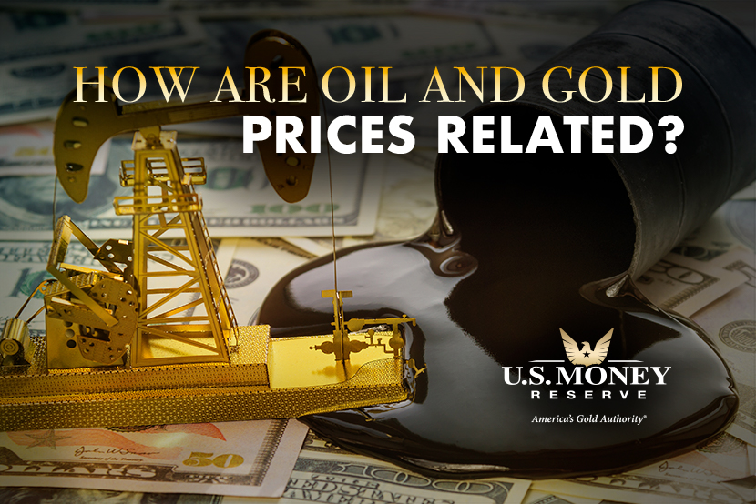How Are Oil and Gold Prices Related? Get A Simple Explanation From U.S. Money Reserve, America's Gold Authority
