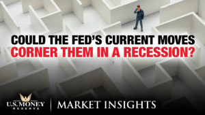 Could the Fed's Current Moves Corner Them in a Recession?