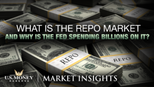 What is the Repo Market and Why Is the Fed Spending Billions on It?