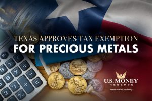 Texas Approves Tax Exemption for Precious Metals