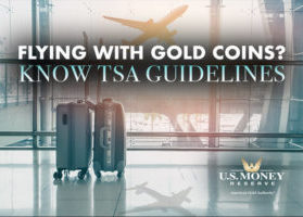 Flying with Gold Coins? Know TSA Guidelines