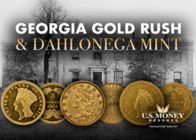 Georgia Gold Rush and Dahlonega Mint