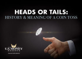Heads or Tails: History and Meaning of Coin Toss