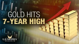 Gold Hits 7-Year High