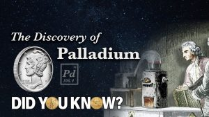 Discovery of Palladium - Did You Know?