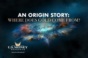 An Origin Story: Where Does Gold Come From?