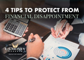 Four Tips to Protect From Financial Disappointment