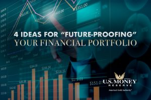 "4 Ideas for ""Future-Proofing"" Your Financial Portfolio"