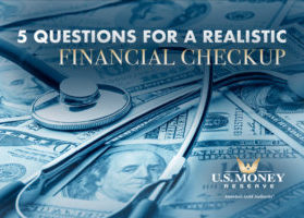 5 Questions for a Realistic Financial Checkup