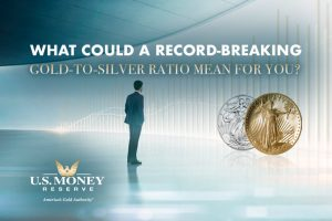 What Could a Record-Breaking Gold-to-Silver Ratio Mean for You