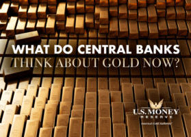 What Do Central Banks Think About Gold Now?