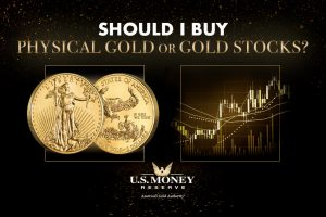Should I Buy Physical Gold or Gold Stocks?