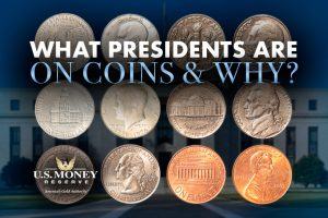 What Presidents Are On Coins and Why?