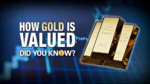 How Gold Is Valued - Did You Know?