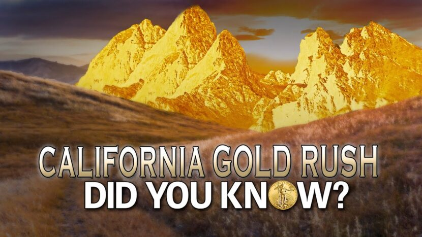 California Gold Rush: Did You Know?