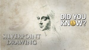 Silverpoint drawing - Did You Know?