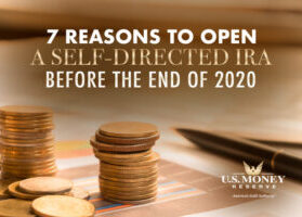 7 Reasons to Open a Self-Directed IRA Before the End of 2020