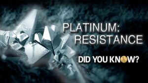 platinums resistance did you know?