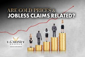 Are Gold Prices & Jobless Claims Related?