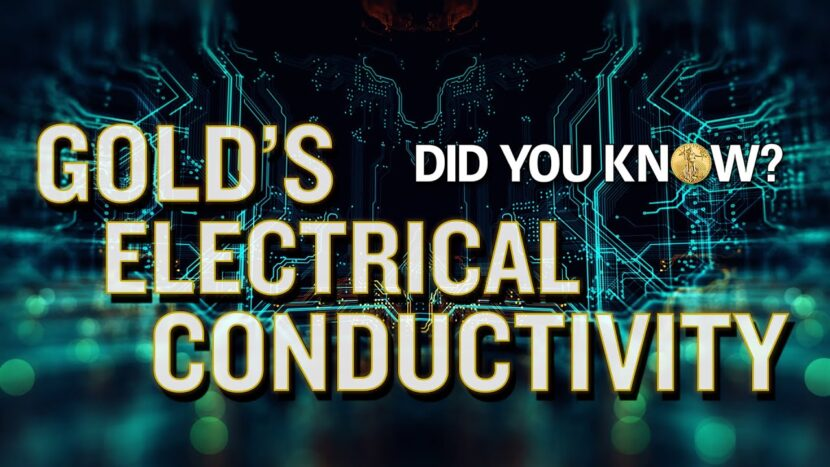 Gold's Electrical Conductivity Did You Know?