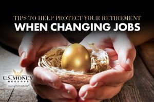 Tips to Help Protect Your Retirement When Changing Jobs