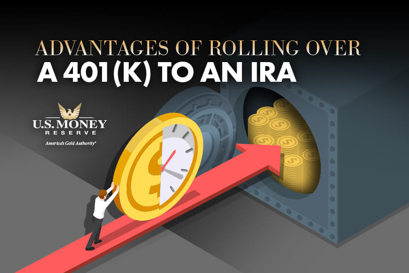 Advantages to Rolling Over a 401(k) to an IRA