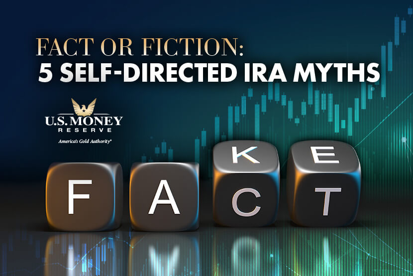 Fact or Fiction: 5 Self-Directed IRA Myths